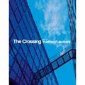 The crossing~DJ Mixed by Yukihiro Fukutomi~